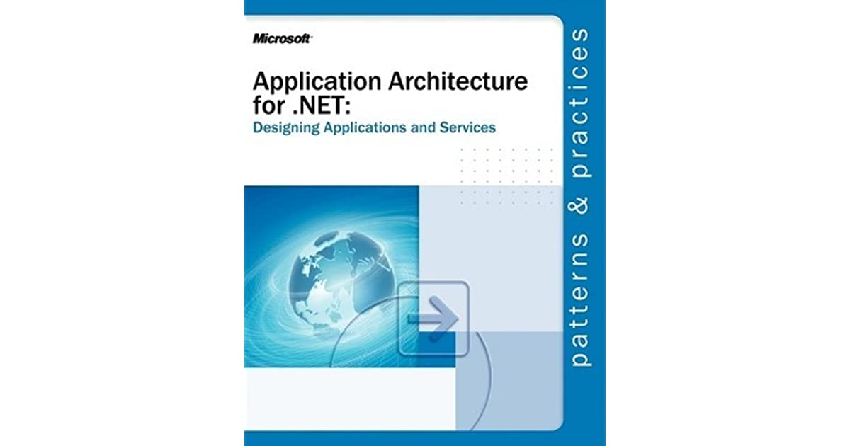 application architecture for net designing applications and services