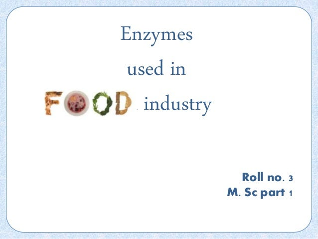 application of protease enzyme in food industry