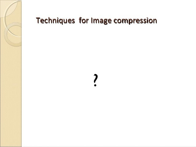 data compression techniques and applications